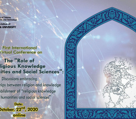 "The ""Role of Religious Knowledge in Humanities and Social Sciences"""
